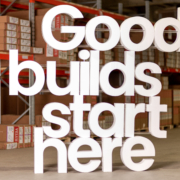 Good builds start here